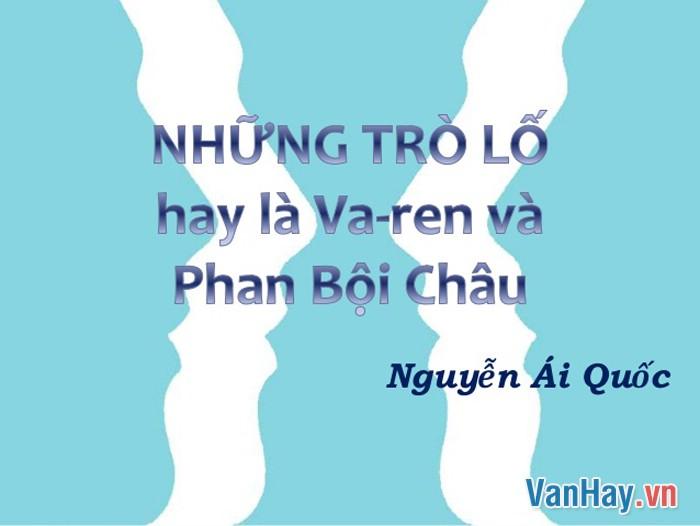 Những trò lố hay là Va-ren và Phan Bội Châu